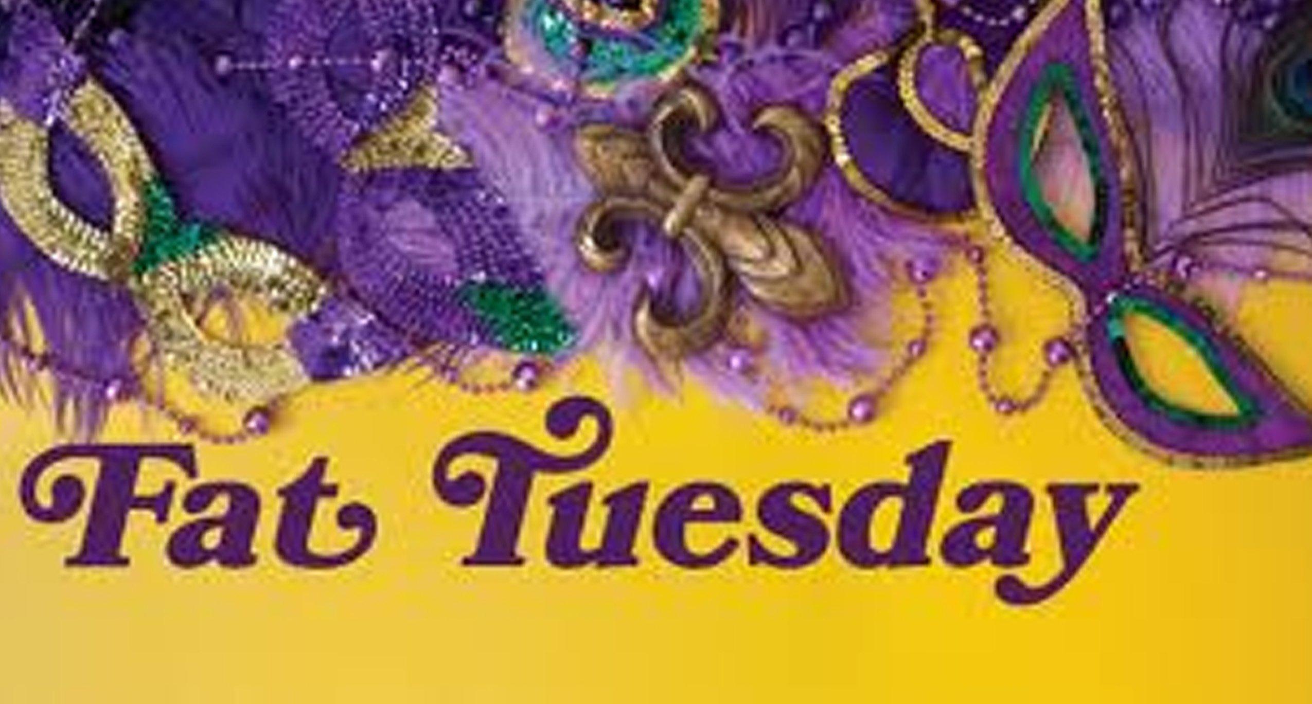 Its Fat Tuesday Shove Tuesday Mardi Gras Shrovetide A Celebration By Many Names
